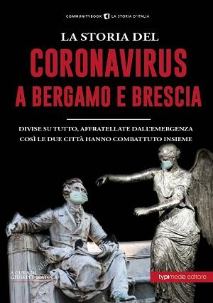 Coronavirus a Bergamo e Brescia