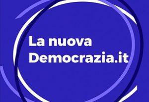 """Nuova Democrazia: """"Rotondi riunisci il centro"""""""