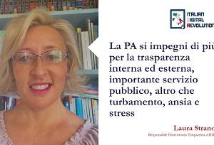 La PA si impegni di più per la trasparenza interna ed esterna: importante servizio pubblico, altro che turbamento, ansia e stress